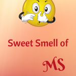 sweet smell body odor sickness smell of disease sweet smell of ms