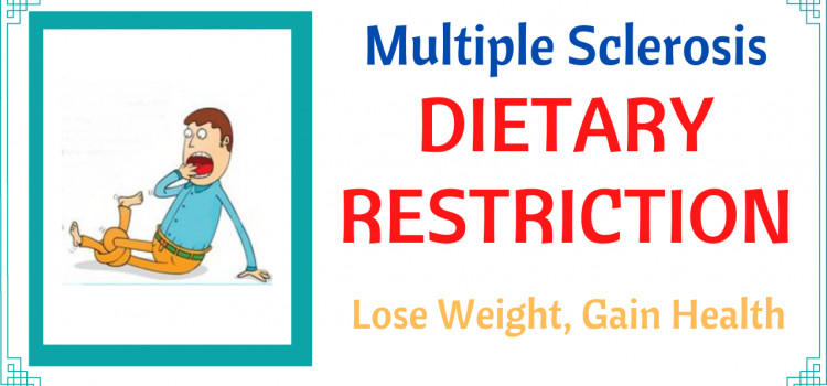Multiple Sclerosis Dietary Restriction