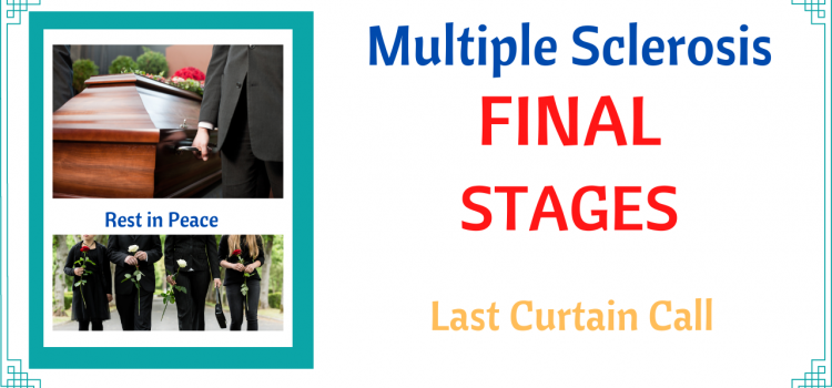 Multiple Sclerosis Final Stages
